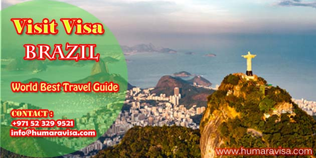 Requirements To Travel To Brazil| Application Form 2021 | Humara Visa