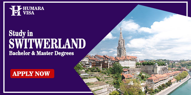 Study In Switzerland | Humara Visa