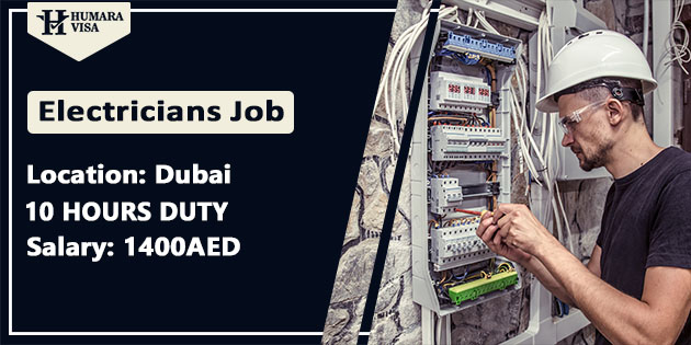 Electrician Job UAE 2020 | Get Free Visa | age less 35 | Salary 1400AED