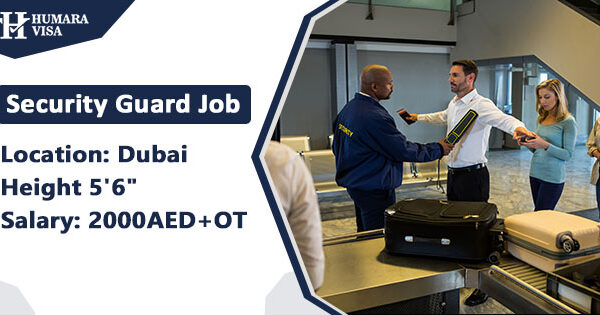 Security Guard Jobs in Dubai| Apply 2021 | Humara Visa